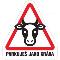 Samolepka Parkuješ jako kráva